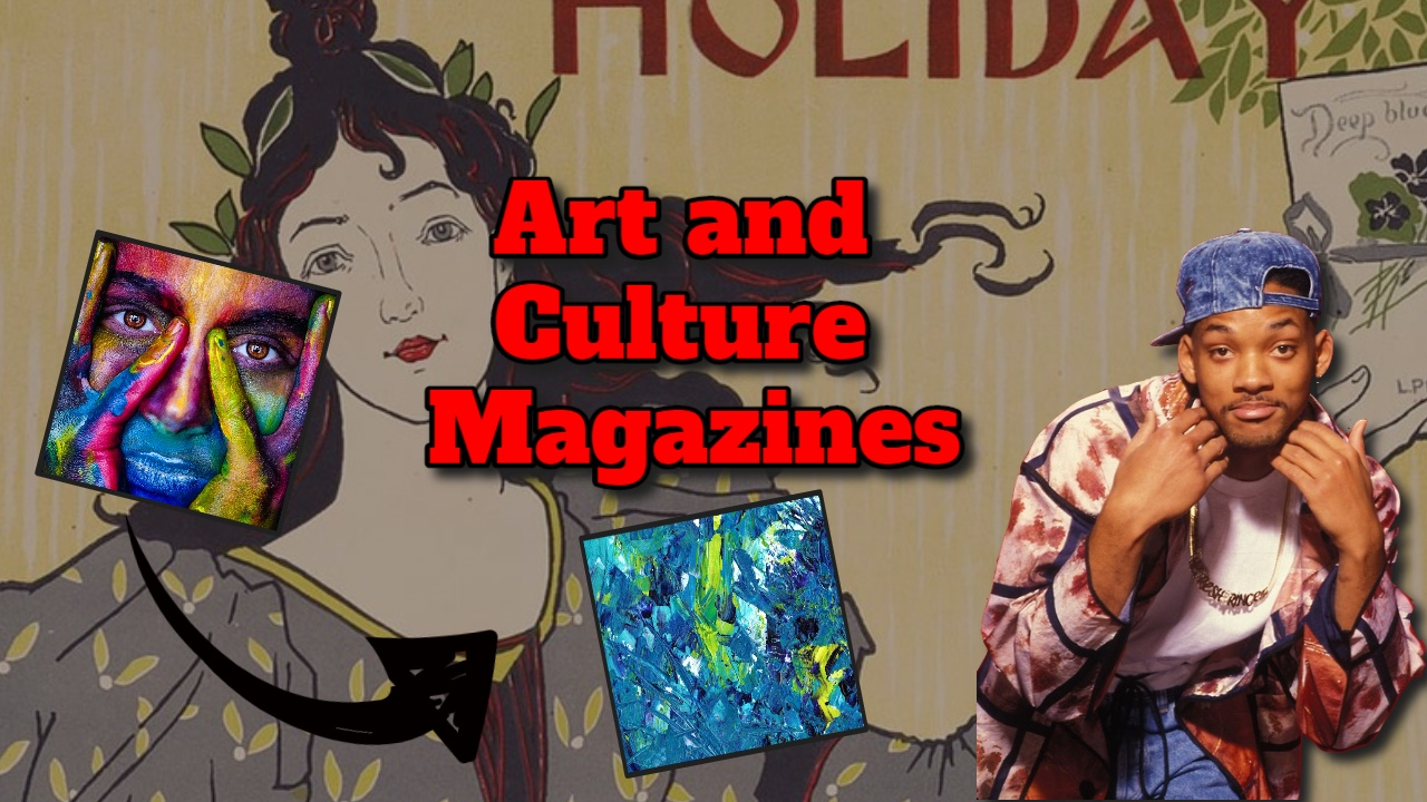 "Image bears the text; ""art and culture magazines"". Featured Image."