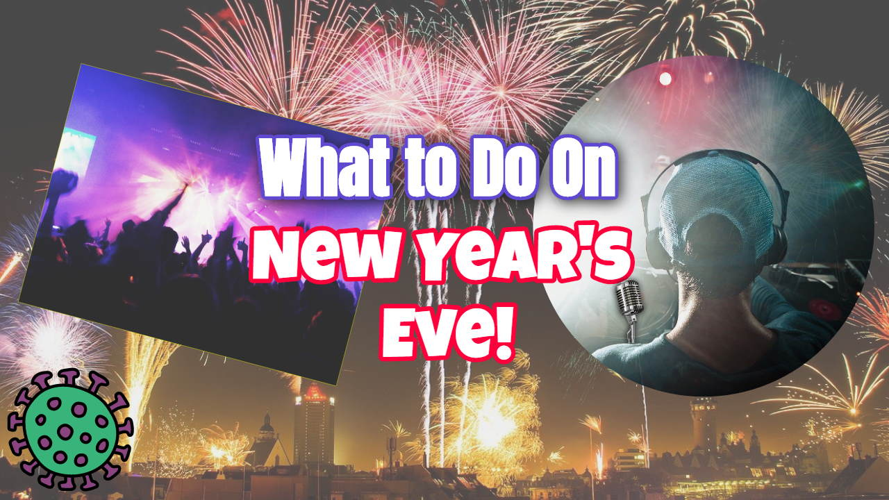 "Image text: ""What to do on new years eve""."