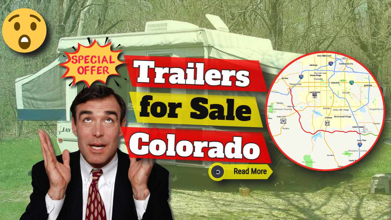"""Featured Image text: """"Trailers for sale Colorado""""."""