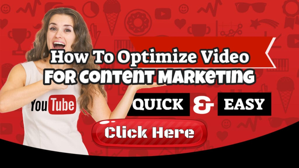 How To Optimize Video For Content Marketing